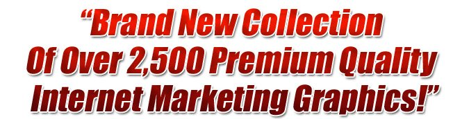 Internet Marketing Web Graphics Pack - Over 2500 Professional Web Graphics